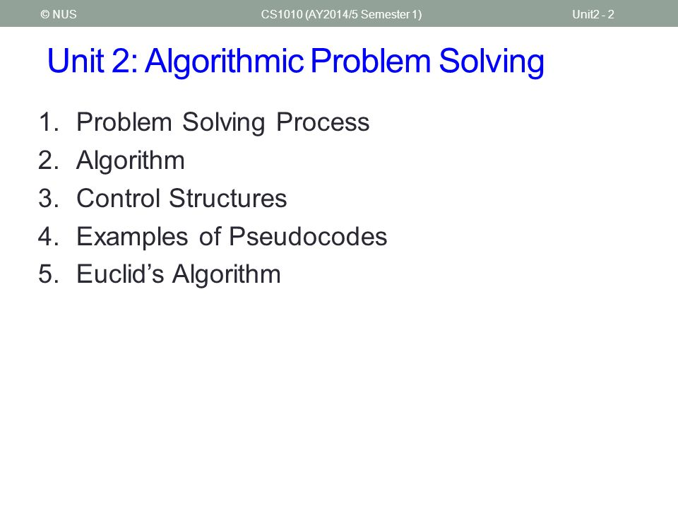 Unit 2: Algorithmic Problem Solving