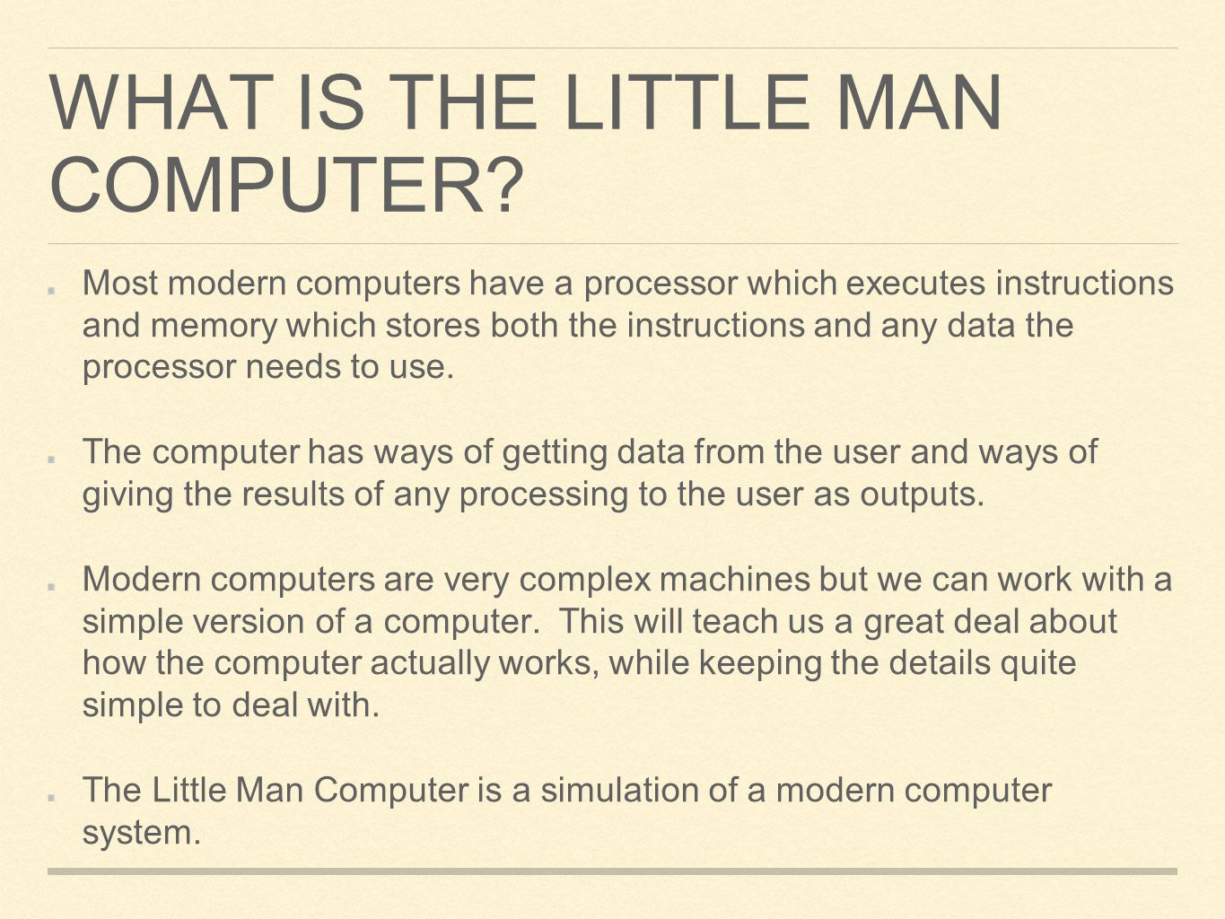 What is the Little Man Computer