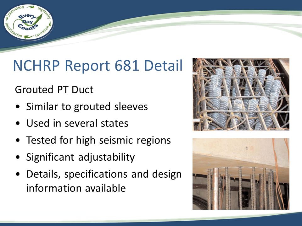 NCHRP Report 681 Detail Grouted PT Duct Similar to grouted sleeves