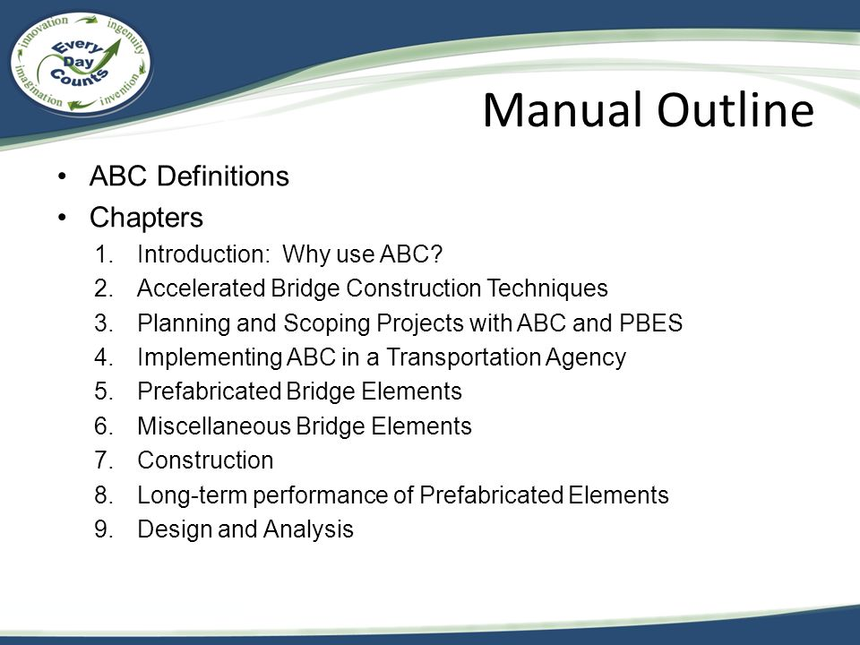 Manual Outline ABC Definitions Chapters Introduction: Why use ABC