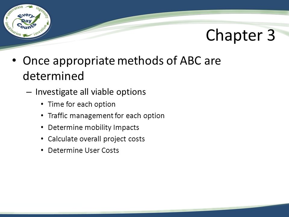 Chapter 3 Once appropriate methods of ABC are determined