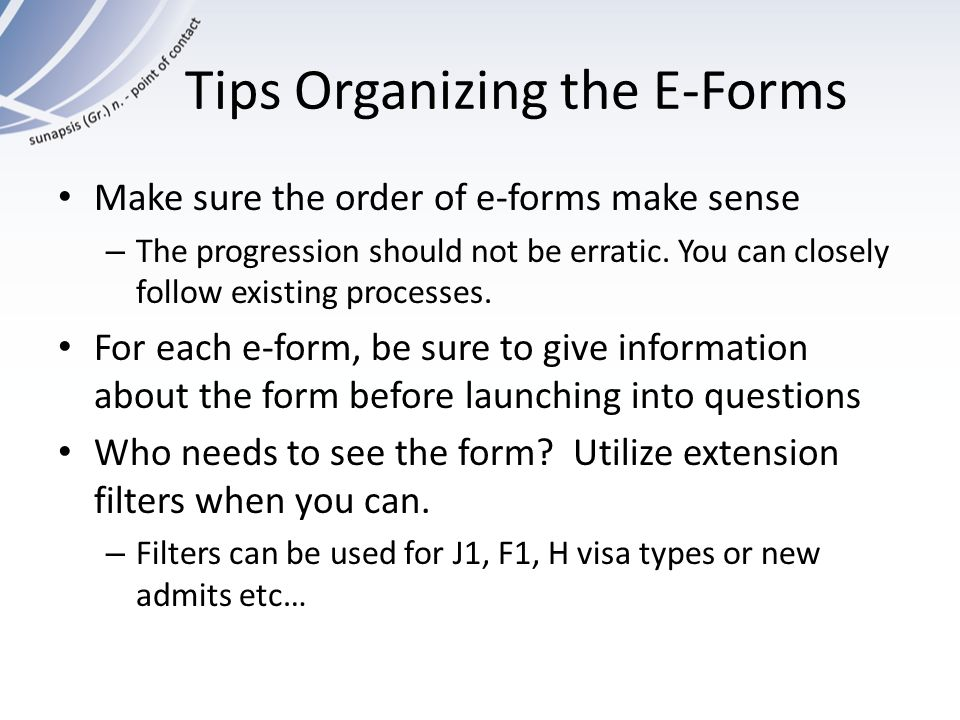 Tips Organizing the E-Forms