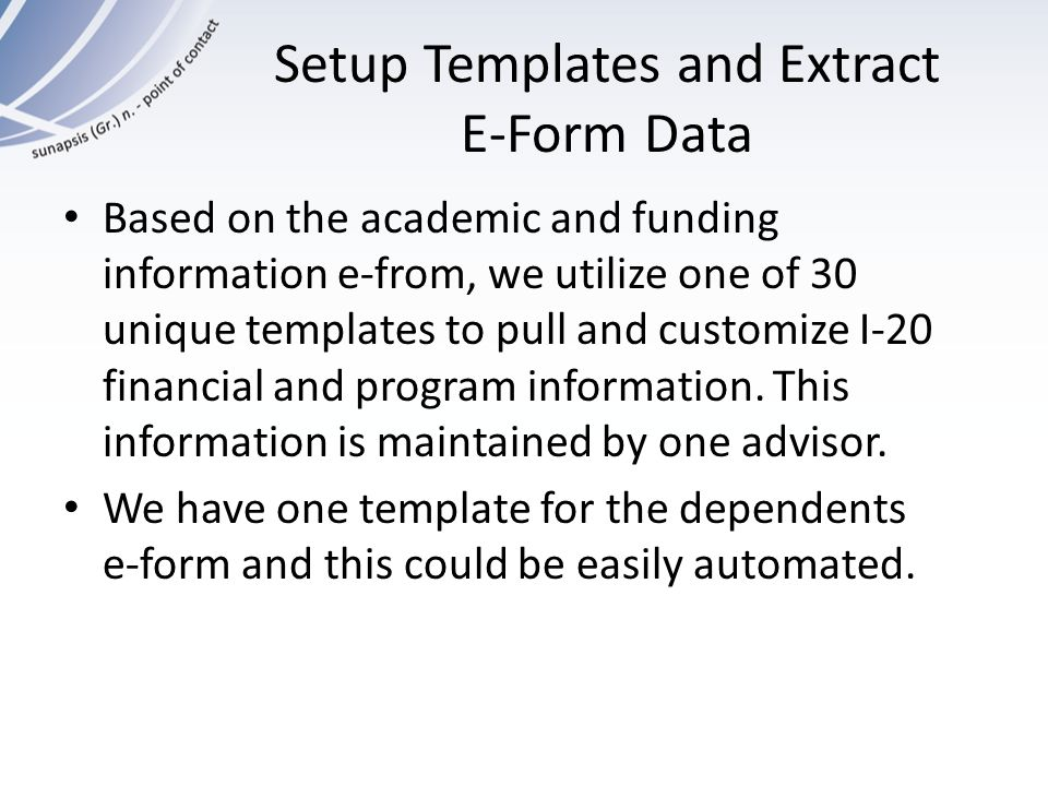 Setup Templates and Extract E-Form Data