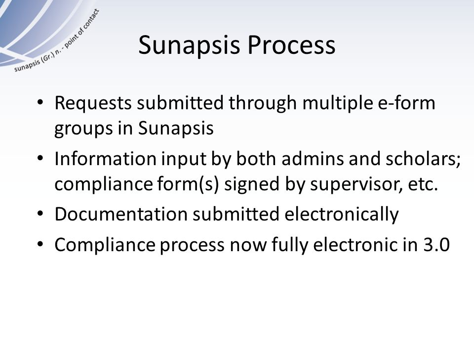 Sunapsis Process Requests submitted through multiple e-form groups in Sunapsis.