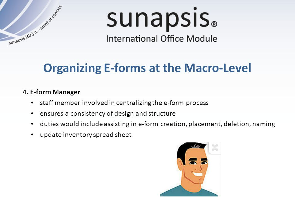 Organizing E-forms at the Macro-Level