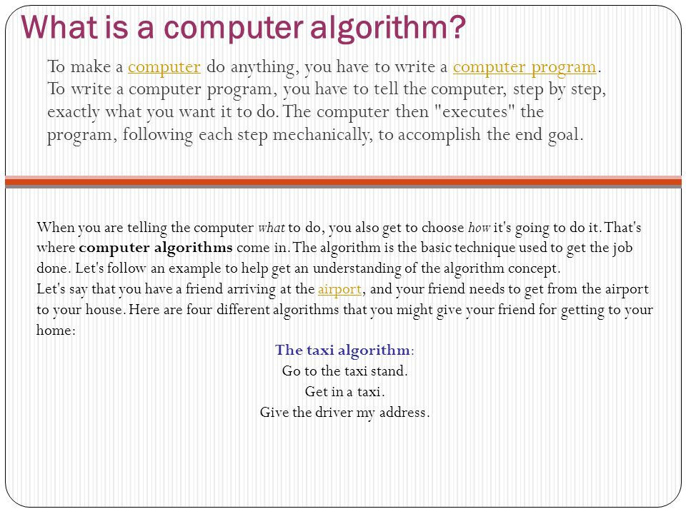 What is a computer algorithm