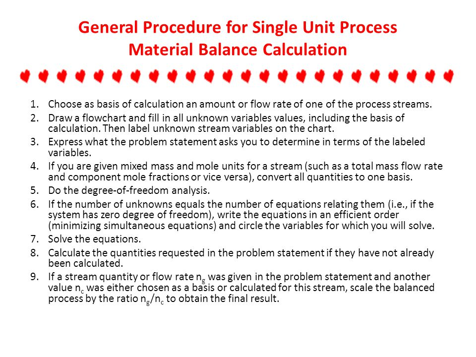 General Procedure for Single Unit Process Material Balance Calculation