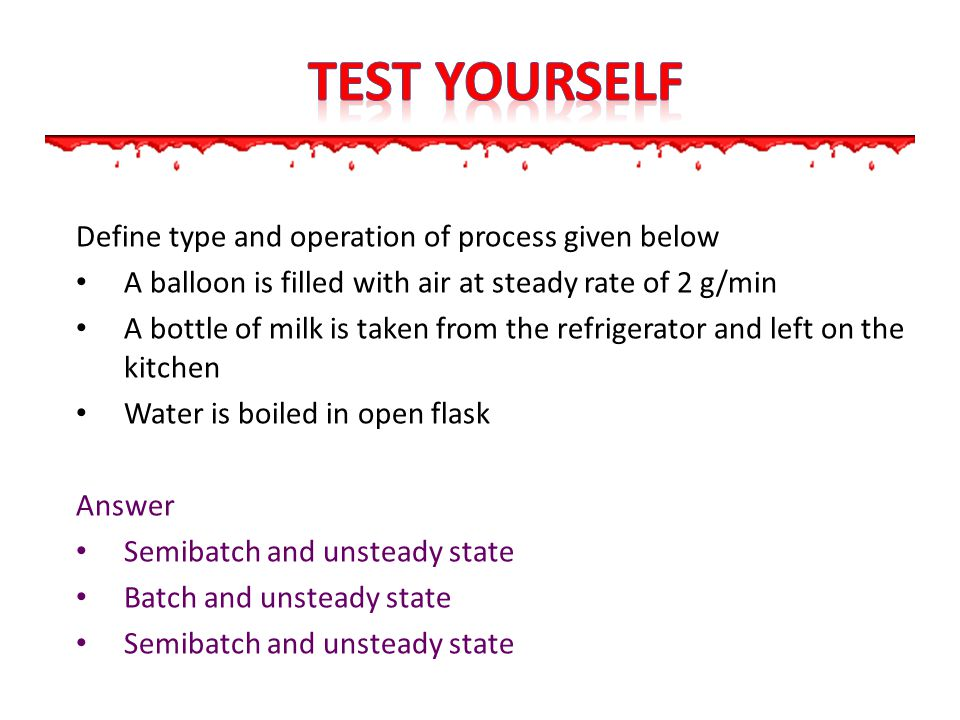 TEST yourself Define type and operation of process given below