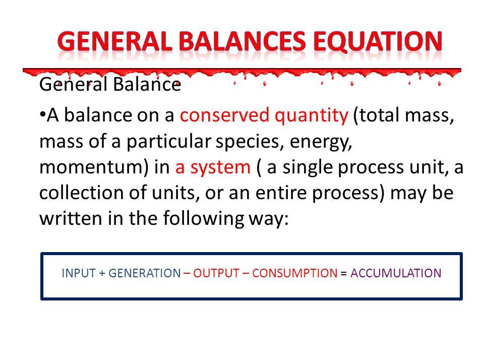 General balances equation