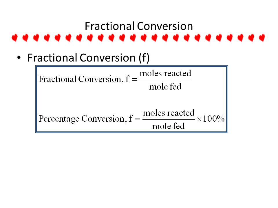 Fractional Conversion