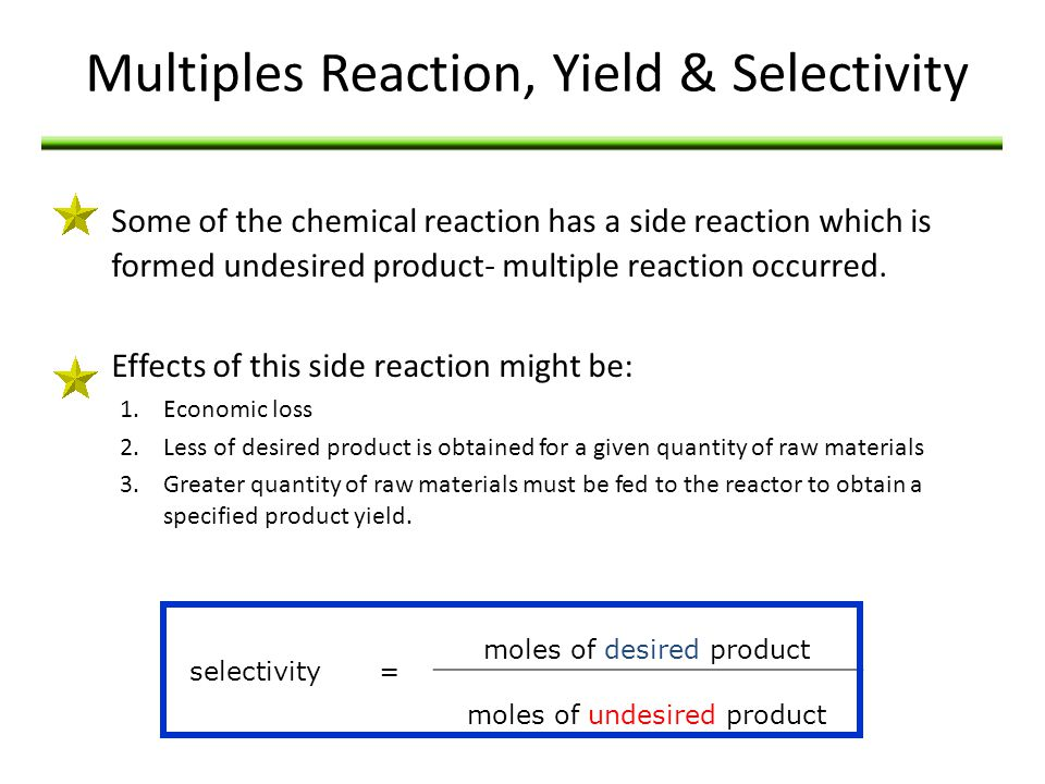 Multiples Reaction, Yield & Selectivity