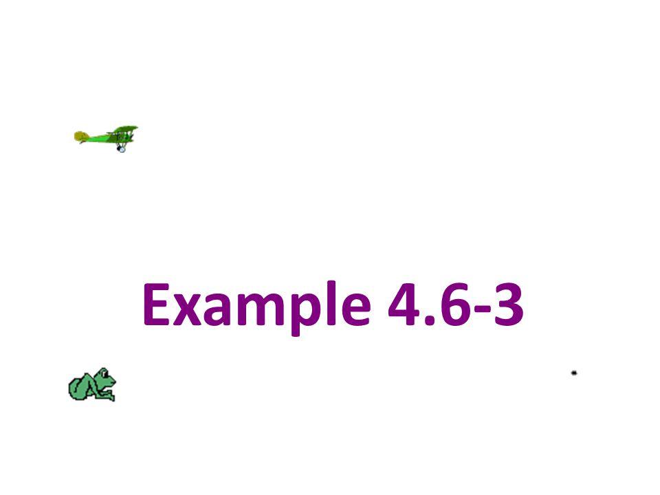 Example 4.6-3