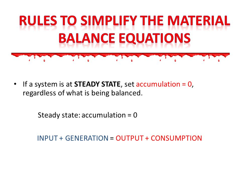 Rules to simplify the material balance equations