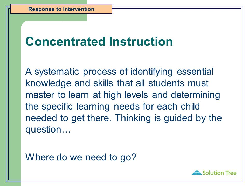 Concentrated Instruction