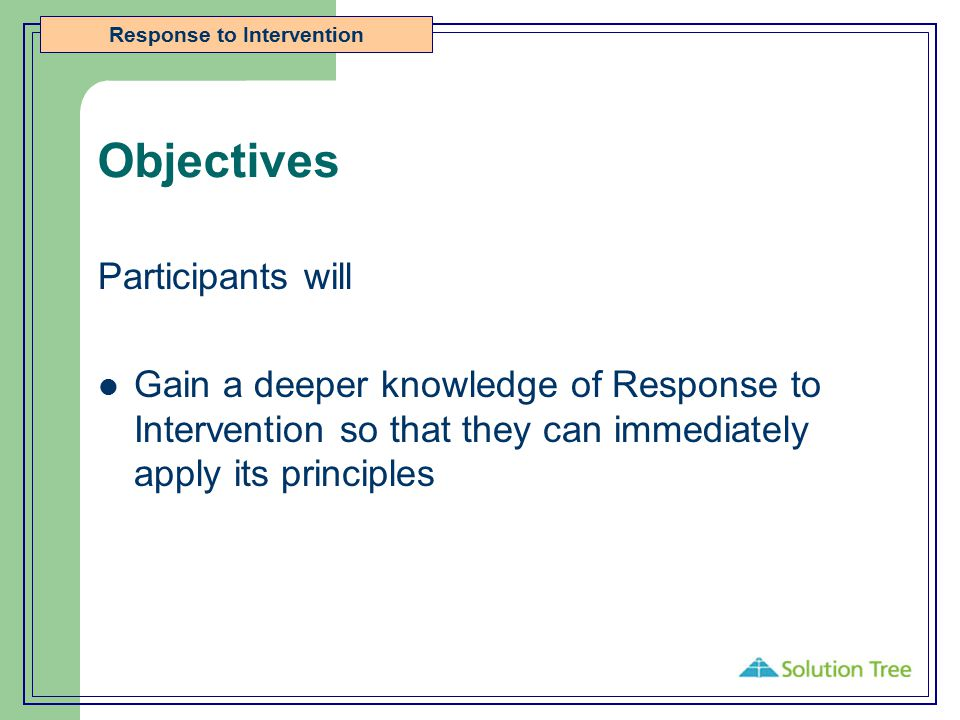 Objectives Participants will