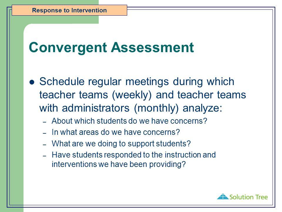 Convergent Assessment
