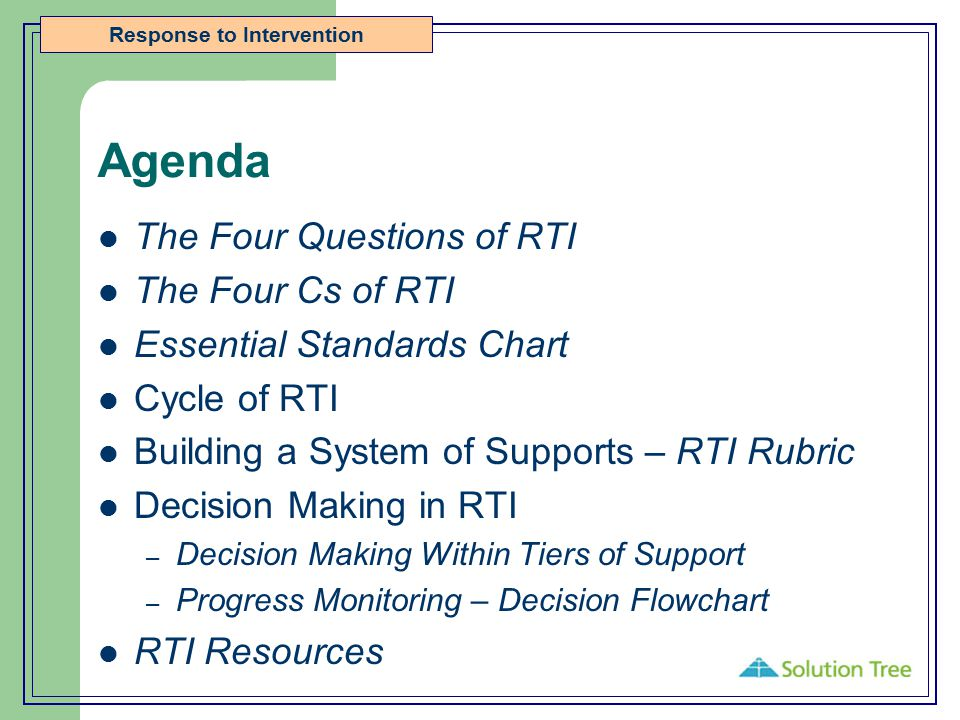 Agenda The Four Questions of RTI The Four Cs of RTI