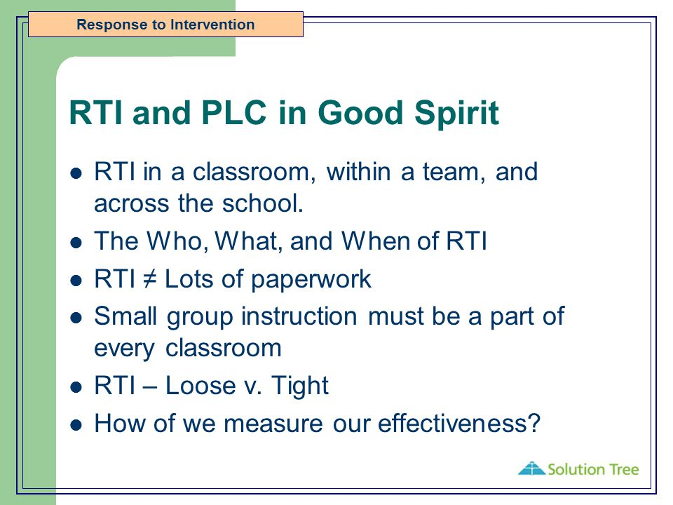 RTI and PLC in Good Spirit
