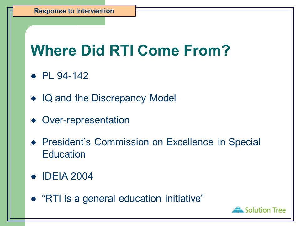 Where Did RTI Come From PL 94-142 IQ and the Discrepancy Model