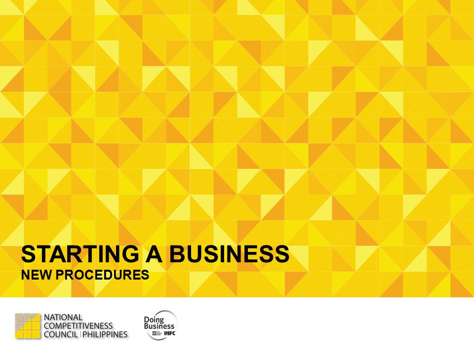 STARTING A BUSINESS NEW PROCEDURES
