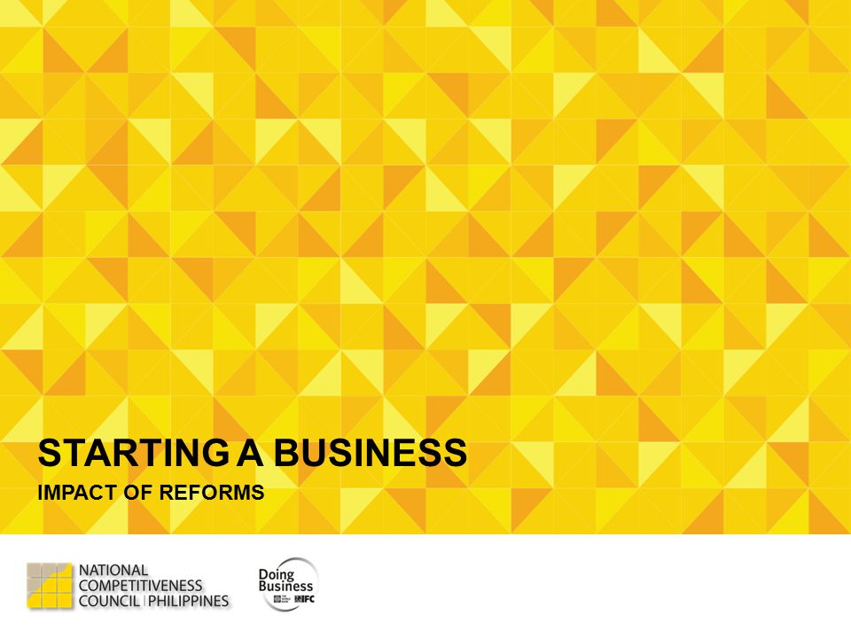 STARTING A BUSINESS IMPACT OF REFORMS