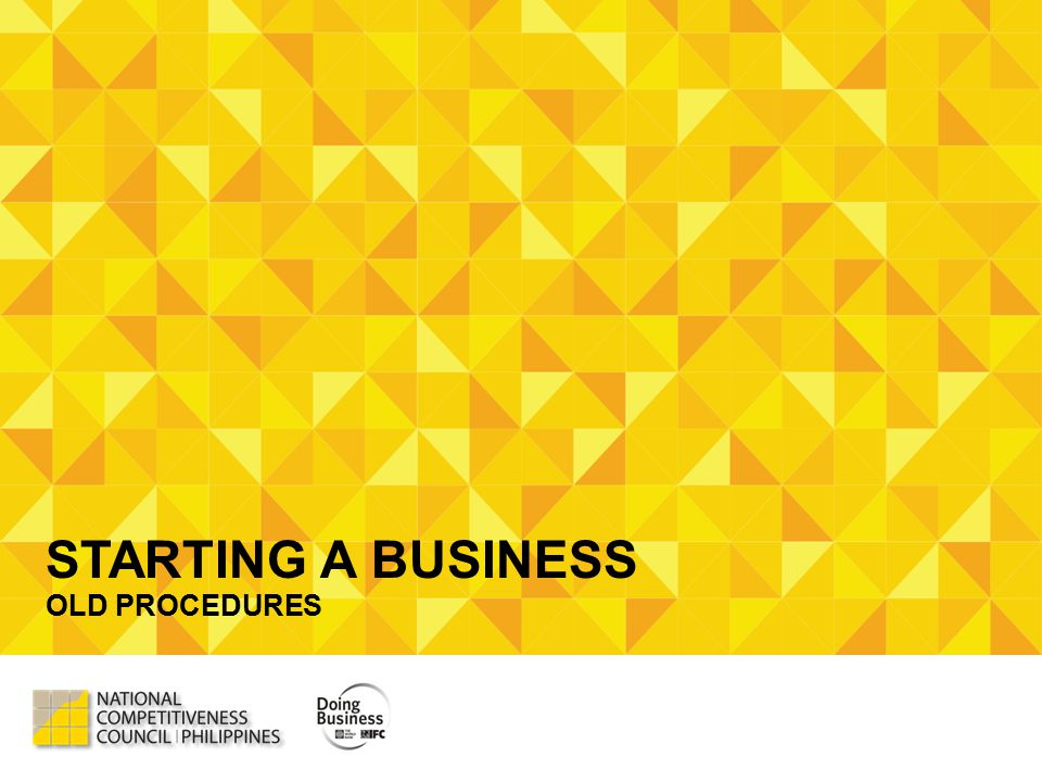 STARTING A BUSINESS OLD PROCEDURES