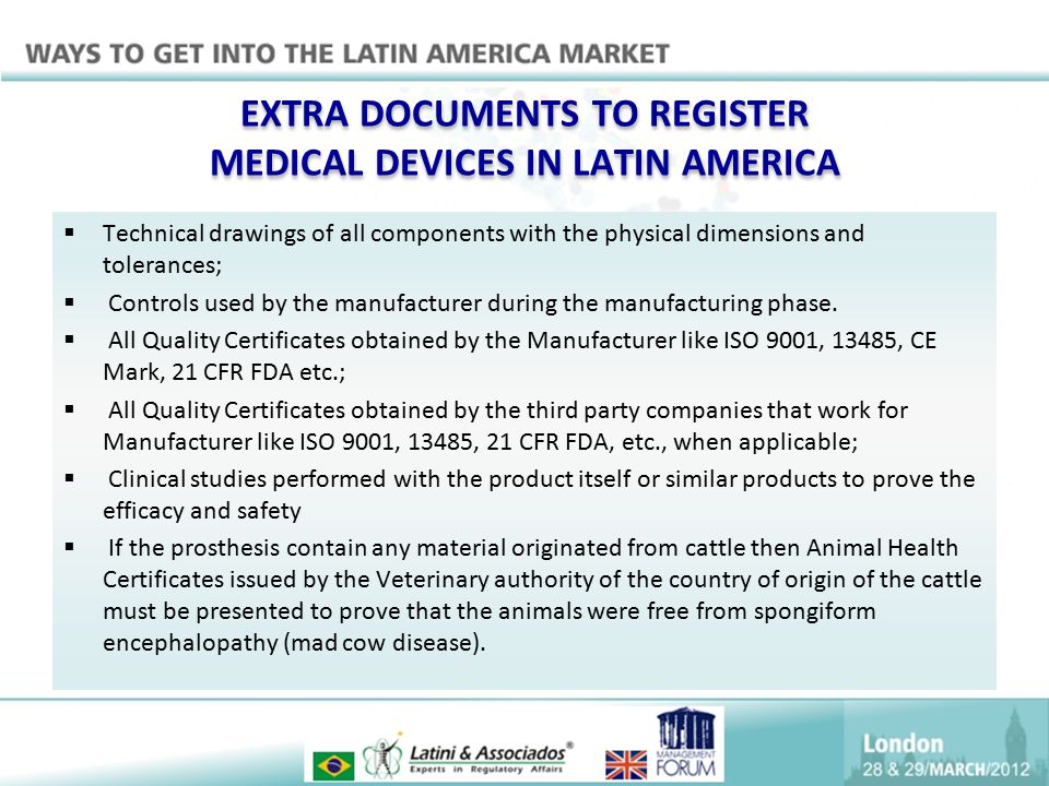EXTRA DOCUMENTS TO REGISTER MEDICAL DEVICES IN LATIN AMERICA