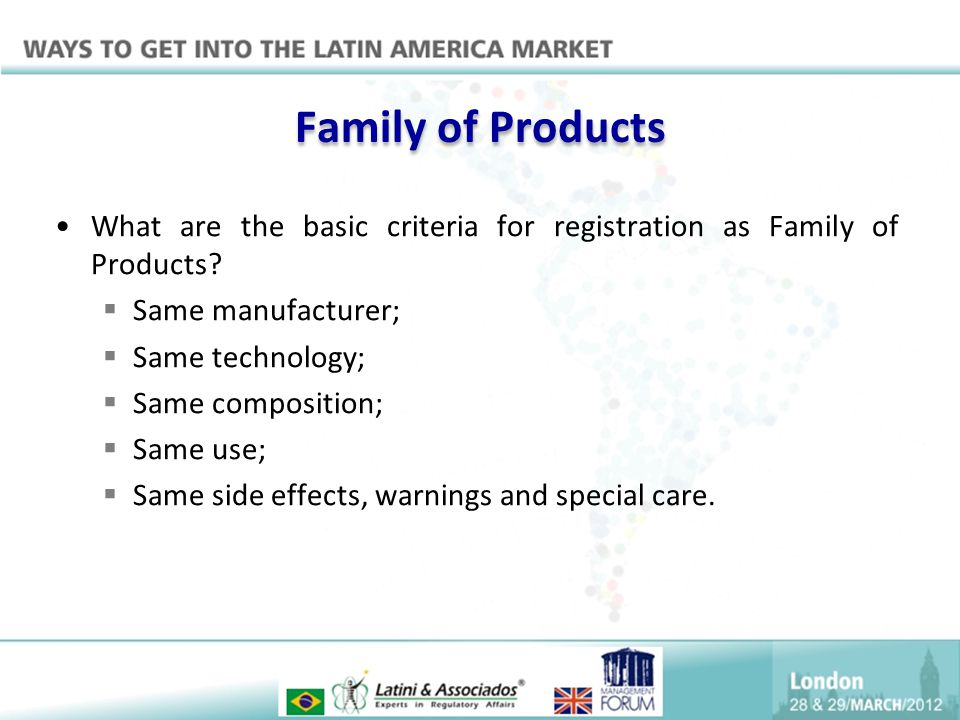 Family of Products What are the basic criteria for registration as Family of Products Same manufacturer;
