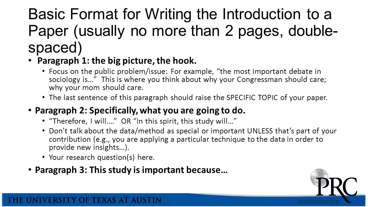 Basic Format for Writing the Introduction to a Paper (usually no more than 2 pages, double-spaced)