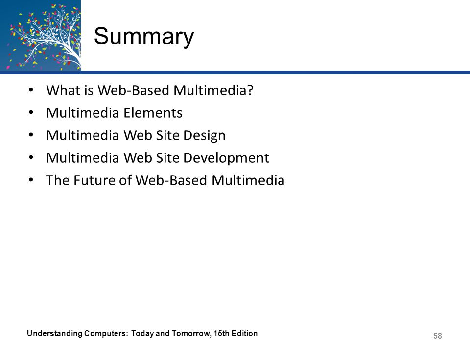 Summary What is Web-Based Multimedia Multimedia Elements