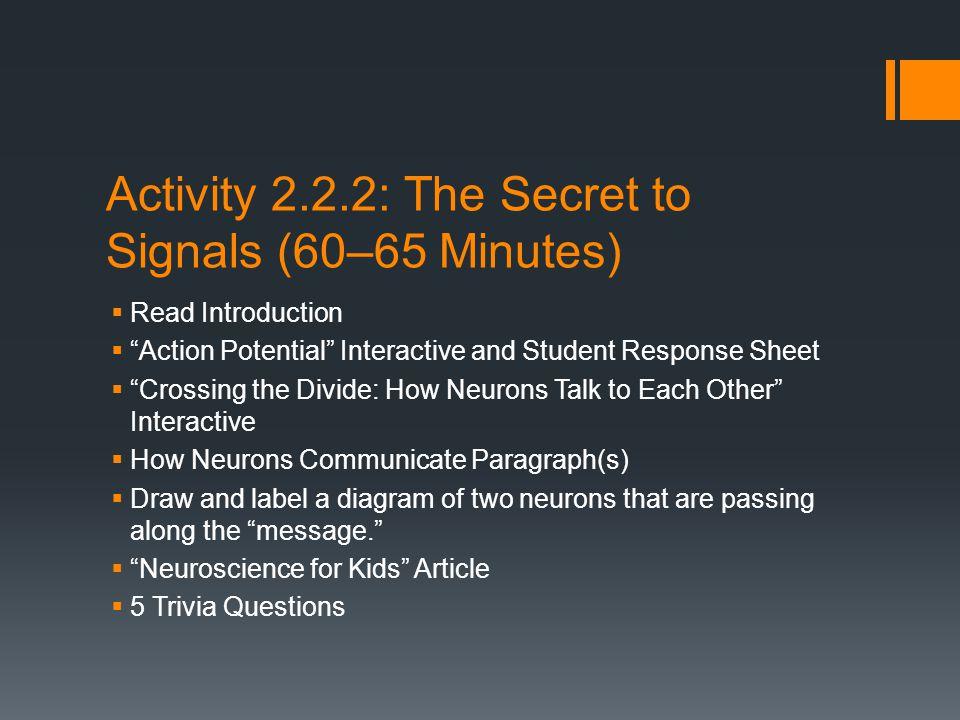 Activity 2.2.2: The Secret to Signals (60–65 Minutes)