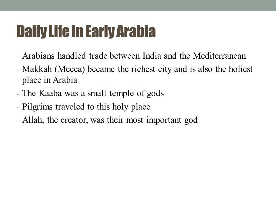 Daily Life in Early Arabia