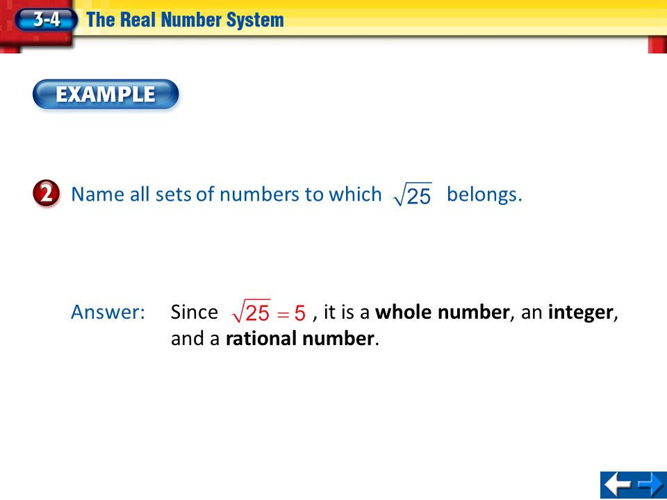 Classify Numbers Name all sets of numbers to which belongs.