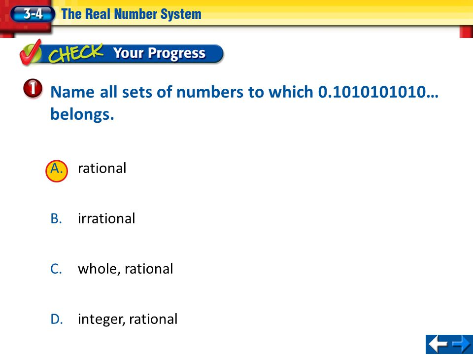 Name all sets of numbers to which 0.1010101010… belongs.