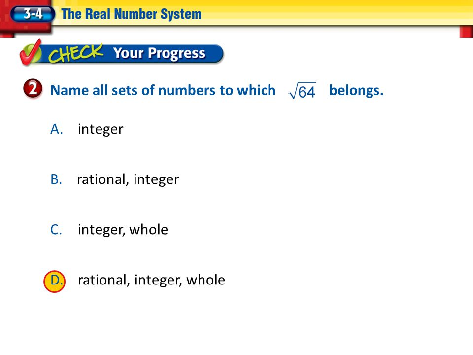 Name all sets of numbers to which belongs.