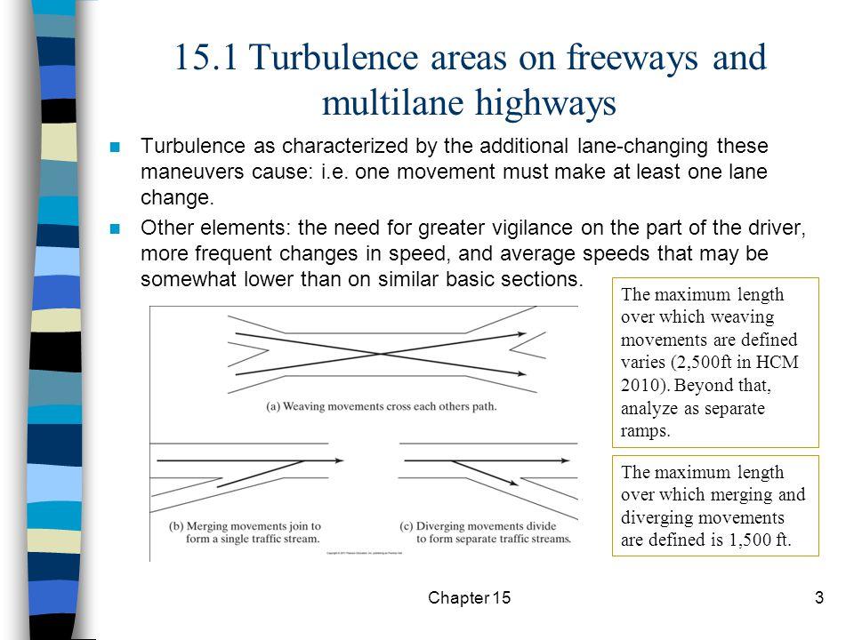 15.1 Turbulence areas on freeways and multilane highways