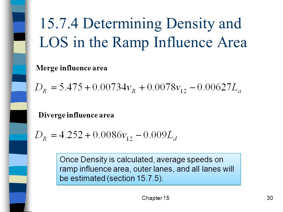 15.7.4 Determining Density and LOS in the Ramp Influence Area