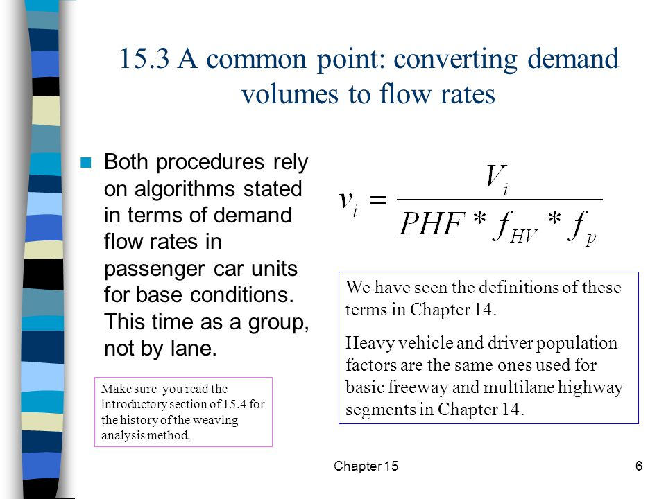 15.3 A common point: converting demand volumes to flow rates