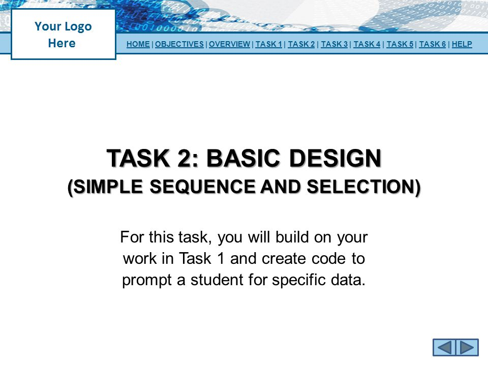 TASK 2: basic design (simple sequence and selection)