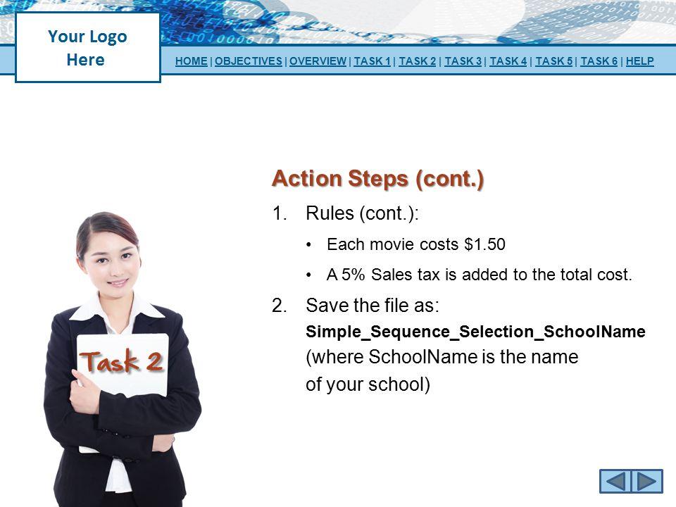 Action Steps (cont.) Rules (cont.):