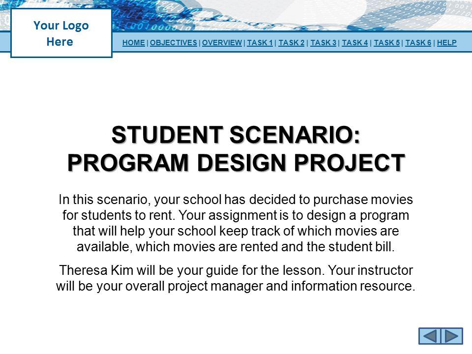 STUDENT SCENARIO: Program design project