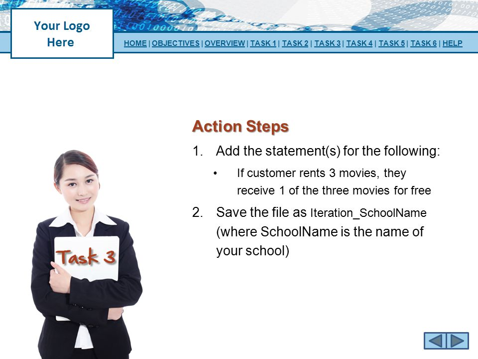 Action Steps Add the statement(s) for the following:
