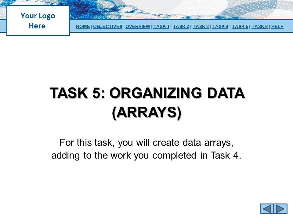 TASK 5: organizing data (arrays)