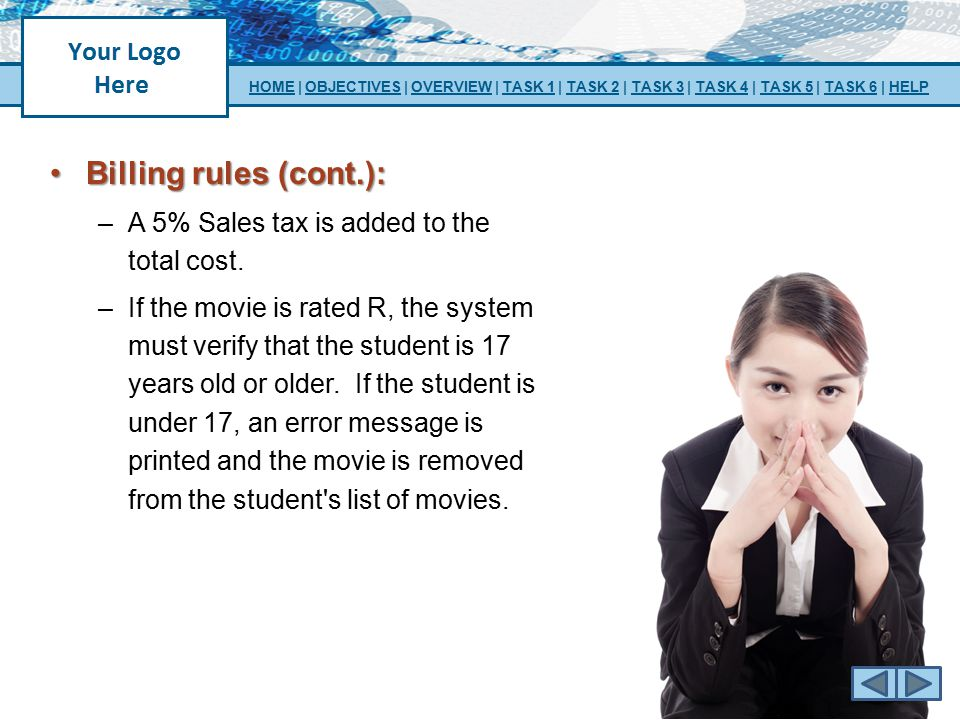 Billing rules (cont.): A 5% Sales tax is added to the total cost.