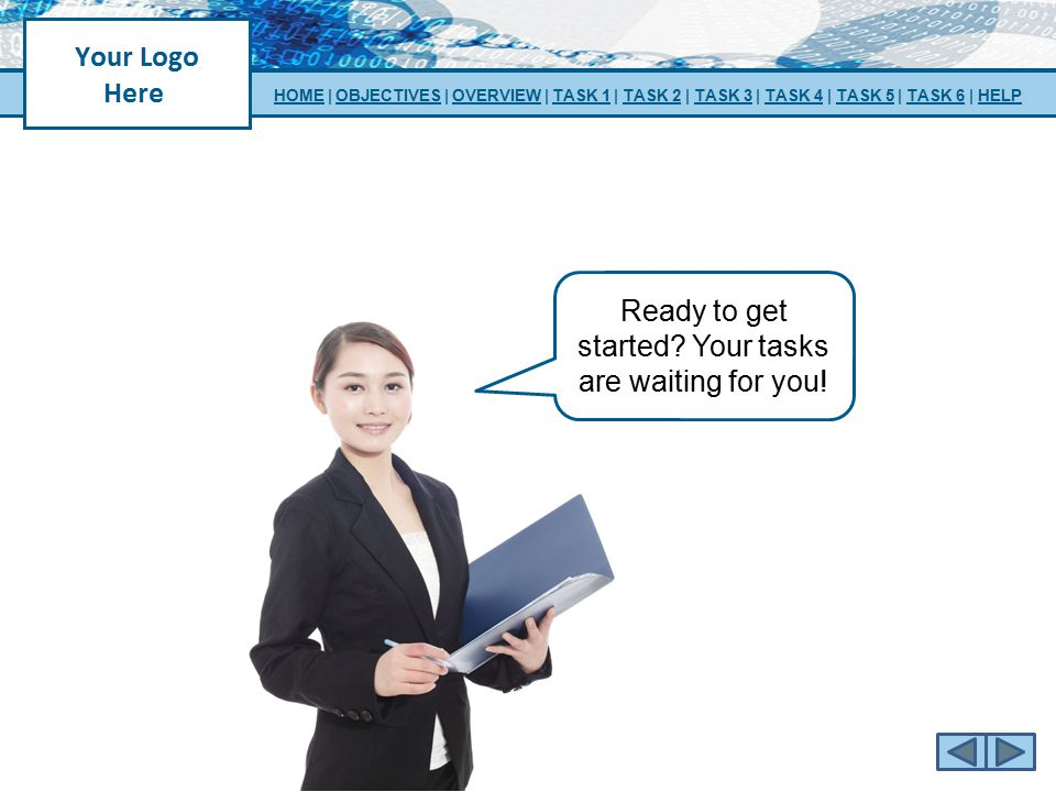 Ready to get started Your tasks are waiting for you!