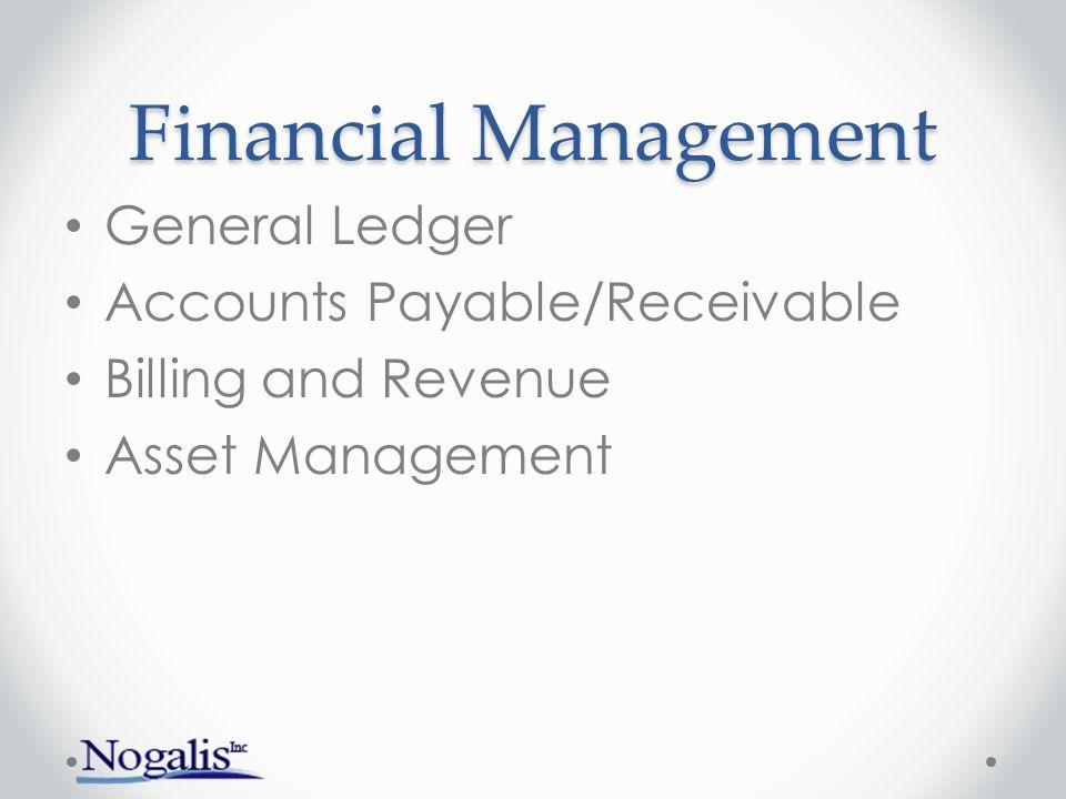 Financial Management General Ledger Accounts Payable/Receivable