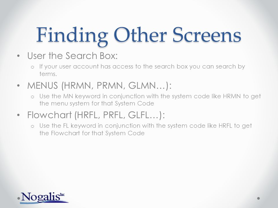 Finding Other Screens User the Search Box: MENUS (HRMN, PRMN, GLMN…):
