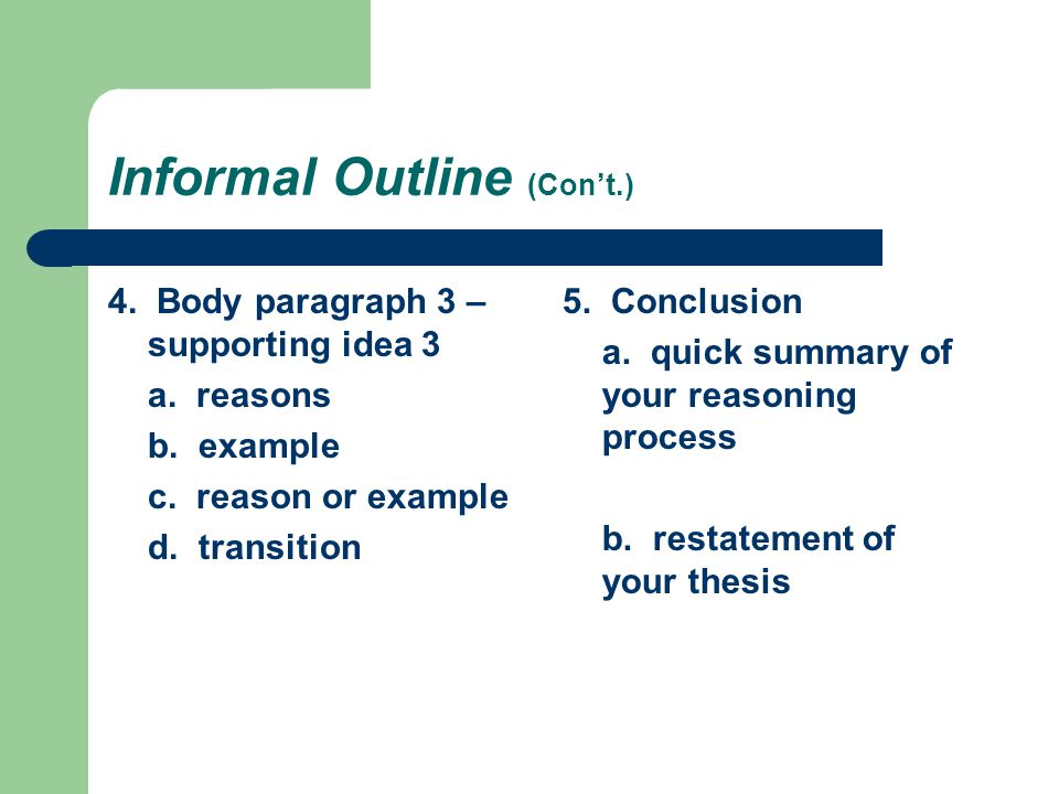 Informal Outline (Con't.)