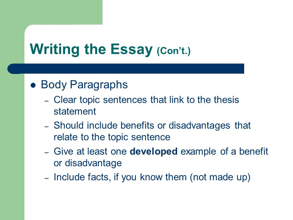 Writing the Essay (Con't.)
