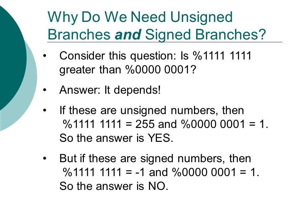 Why Do We Need Unsigned Branches and Signed Branches